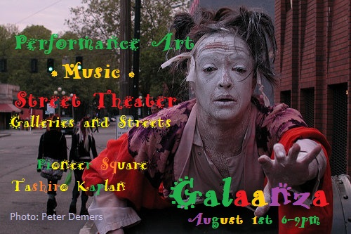1st Thursday Pioneer Square  GALAANZA  A Happening